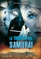 LA TRISTEZA DEL SAMURÁI (EBOOK)