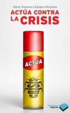 Actúa contra la crisis (Empresa)