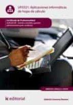 APLICACIONES INFORMÁTICAS DE HOJAS DE CÁLCULO. ADGD0108 (EBOOK)