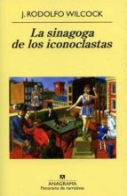 LA SINAGOGA DE LOS ICONOCLASTAS
