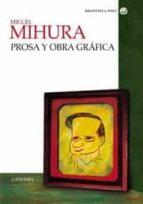 Prosa y obra gráfica (Bibliotheca Avrea)