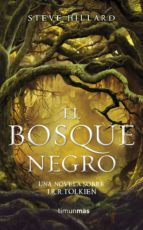 El Bosque Negro. Una novela sobre J. R. R. Tolkien (FANTASÍA. Obras independientes)