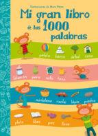 Las 1000 Palabras (MIS PRIMERAS PALABRAS)
