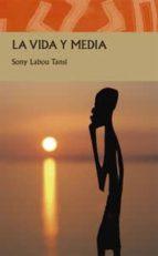 La Vida Y Media (Literatura Africana)