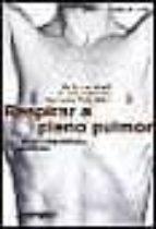 RESPIRAR A PLENO PULMON