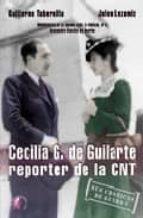 CECILIA G. DE GUILARTE: REPORTERA DE LA CNT