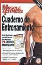 CUADERNO DE ENTRENAMIENTO: GUIA COMPLETA ILUSTRADA DE LOS 74 MEJO RES EJERCICIOS CULTURISTAS DE TODOS LOS TIEMPOS