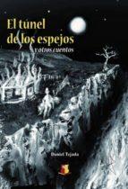 EL TÚNEL DE LOS ESPEJOS Y OTROS CUENTOS (EBOOK)