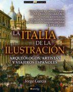 Italia de la Ilustración, La (Historia Incógnita)