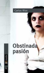 Obstinada pasión