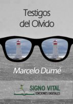 TESTIGOS DEL OLVIDO (EBOOK)