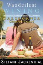 WANDERLUST WINING CALIFORNIA CENTRAL COAST (EBOOK)