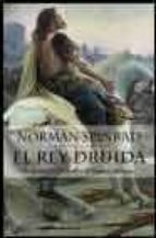 Rey druida, el (Planeta Internacional)