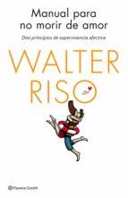 MANUAL PARA NO MORIR DE AMOR (EBOOK)