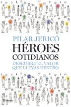 Héroes cotidianos (Planeta Empresa)