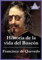 Historia de la vida del Buscón (Imprescindibles de la literatura castellana)