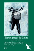 En un grapat de Lluna: Contes i narracions (La Cram)