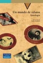 Un mundo de relatos. antología (Serie Verde)