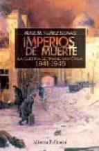 Imperios de muerte: La guerra germano-soviética, 1941-1945 (Alianza Ensayo)