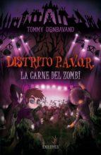 La carne del zombi (Distrito P.A.V.O.R)