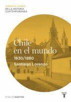 Chile en el mundo (1830-1880)