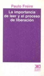 IMPORTANCIA DE LEER Y EL PROCESO DE LIBERACION, LA