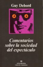 COMENTARIOS SOBRE LA SOCIEDAD DEL ESPECTACULO (2ª ED.)