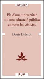 PLA D UNA UNIVERSITAT O D UNA EDUCACIO PUBLICA EN TOTES LES CIENC IES