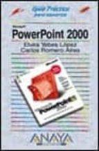 MICROSOFT POWERPOINT 2000 (GUIAS PRACTICAS)