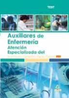 AUXILIARES DE ENFERMERIA DE ATENCION ESPECIALIZADA DEL INSTITUTO CATALAN DE LA SALUD. TEST