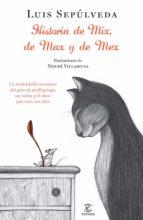 Historias de Mix, de Max, y de Mex (ESPASA NARRATIVA)