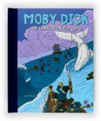 Moby Dick. Un libro con pop-ups (Clásicos fabulosos)