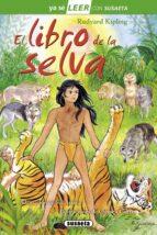 El libro de la selva (Leer con Susaeta - nivel 2)