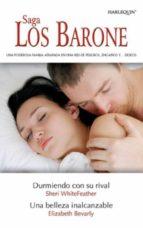 Una belleza inalcanzable/Durmiendo con su rival (Las mejores sagas)