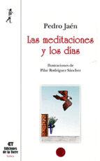 Las Meditaciones Y Los Días (Nuestro Mundo Lírica)