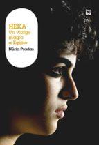 Heka. Un viatge màgic a Egipte (Grans Lectors)