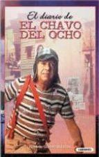 Diario de El Chavo del Ocho, el (tapa dura) (Laberinto Infantil)