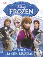 Frozen. La guia essencial (DISNEY)