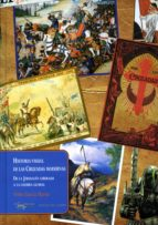 Historia visual de las Cruzadas modernas: De la Jerusalén liberada a la guerra global (Papeles del tiempo nº 18)