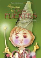 4 Poemas De Gloria Fuertes Y Una (Poetas para todos)