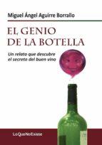 El Genio de la Botella: Un relato que descubre el secreto del buen vino