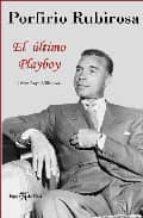 PORFIRIO RUBIROSA: EL ULTIMO PLAYBOY
