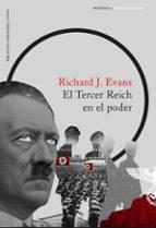 El Tercer Reich en el poder (IMPRESCINDIBLES)