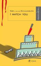 I watch you (Gli Antidoti)