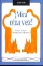 ¡MIRA OTRA VEZ!: UTILIZA EL ESPEJO PARA ENCONTRAR PARES DE OPUEST OS