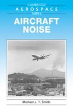 Aircraft Noise Paperback (Cambridge Aerospace Series)