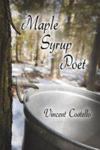 MAPLE SYRUP POET (EBOOK)