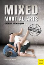 Mixed Martial Arts: Ground Techniques (Meyer & Meyer Sport) (English Edition)