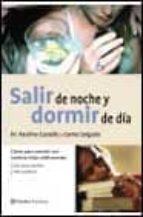 SALIR DE NOCHE Y DORMIR DE DIA