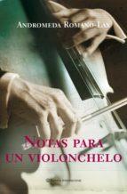 Notas para un violonchelo (Planeta Internacional)